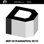 Best Of Plasmapool 2k13!