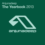 Anjunadeep The Yearbook 2013