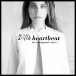 Heartbeat (The Underground Remixes)