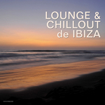 VARIOUS - Lounge & Chillout De Ibiza (Front Cover)