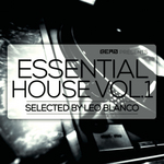 Essential House Vol 1 - Selected By Leo Blanco
