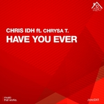 Have You Ever feat Chrysa T