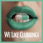 We Like Clubbing Vol 1