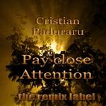 PADURARU, Cristian - Payclose Attention NYE Organic Housemusic Tunes (Front Cover)