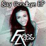 Say Goodbye EP