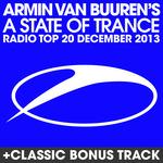 Armin Van Buuren's A State Of Trance: Radio Top 20 December 2013 (Including Classic Bonus Track)