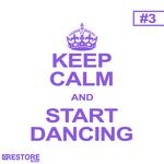 Keep Calm & Start Dancing Vol 3