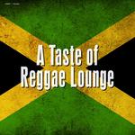 A Taste Of Reggae Lounge