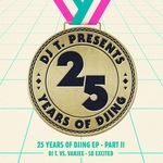 So Excited (25 Years Of DJing EP) Part II