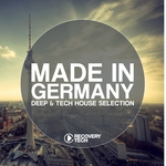 Made In Germany Vol 6 - Deep & Tech House Selection
