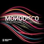 Monodisco Vol 12 - Tech House Collection
