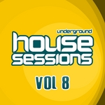 Underground House Sessions Vol 8