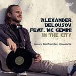 BELOUSOV, Alexander feat MC GEMINI - In The City (Front Cover)
