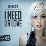 I Need Ur Love