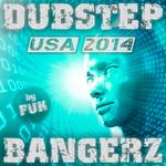 Dubstep Bangerz USA 2014 By FUK
