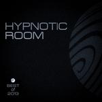 Hypnotic Room (Best Of 2013)