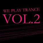 We Play Trance Vol 2