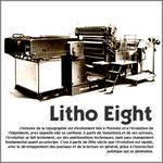 Litho Eight