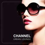 Channel Urban Lounge