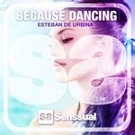Because Dancing