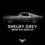 Motor City Jackin EP