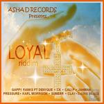 Loyal Riddim