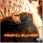 Crystal Slumber