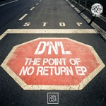 The Point Of No Return EP