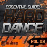 Essential Guide: Hard Dance Vol 03
