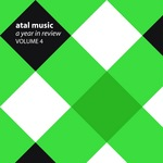 VARIOUS - Atal Music: A Year In Review Volume 4 (Front Cover)