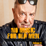 No Music For Old Men Vol 8 - Dirtiest Techno Tunes