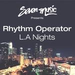 Rhythm Operator Presents LA Nights