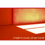 Miami Club Charts Vol 4