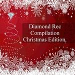 Diamond Rec Compilation Christmas Edition