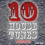 10 House Tunes Vol 13