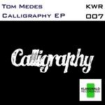 Calligraphy EP