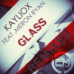 KAYLIOX feat MERON RYAN - Glass (remixes) (Front Cover)