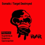 SOMATIC - Target Destroyed (remixes) (Front Cover)