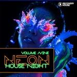 Neon House Night Vol 9