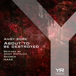 About To Be Destroyed (remixes)