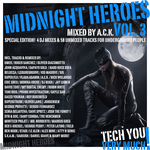 Midnight Heroes Vol 3: Special Edition! 4 DJ Mixes & 58 Unmixed Tracks For Underground People