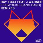 Fireworks (Bang Bang) - Remixes