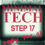 VARIOUS - Minimal Tech Step 17 (Front Cover)