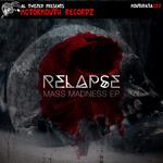 Mass Madness EP