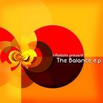 VARIOUS - I-Robots Present: The Balance E.P. (Front Cover)