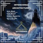 ANESTHESIOLOGIST/MARK LOOP/HAMMER HEAD/LECTROMEDA - Intencional Architectures (Front Cover)