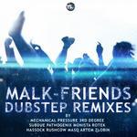 Friends (dubstep remixes)