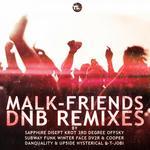 Friends (DnB remixes)