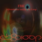 Adventures Inside The Loop Vol 1