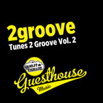Tunes 2 Groove Vol 2